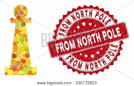 Mosaic Stanchion And Rubber Stamp Seal With From North Pole Text. Mosaic Vector Is Composed With Sta