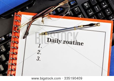 Daily routine-a rational regime of rules of life, taking into account the necessary and possible conditions, provides a high level of health and well-being in the professional and cultural life. poster