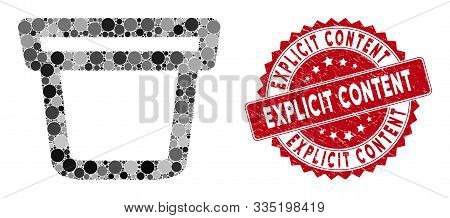 Mosaic Pail And Grunge Stamp Watermark With Explicit Content Text. Mosaic Vector Is Designed With Pa