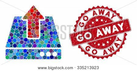 Mosaic Upload And Corroded Stamp Seal With Go Away Phrase. Mosaic Vector Is Formed With Upload Icon