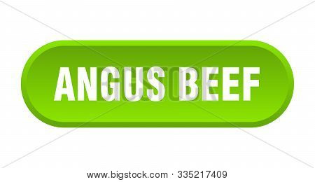Angus Beef Button. Angus Beef Rounded Green Sign. Angus Beef