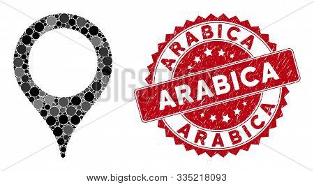 Mosaic Map Marker And Grunge Stamp Watermark With Arabica Phrase. Mosaic Vector Is Designed With Map