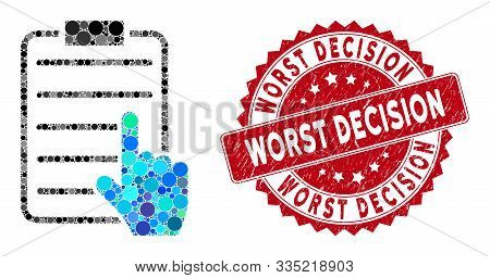 Mosaic Choose Page Items And Grunge Stamp Seal With Worst Decision Caption. Mosaic Vector Is Created
