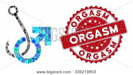 Mosaic Hooked Male Symbol And Distressed Stamp Seal With Orgasm Caption. Mosaic Vector Is Formed Wit
