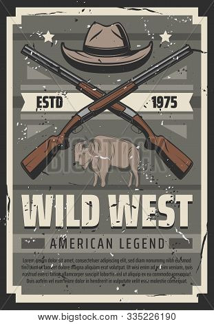 Western American Legend Vintage Retro Poster, Cowboy Hat And Crossed Rifle Shotguns. Vector Wild Wes