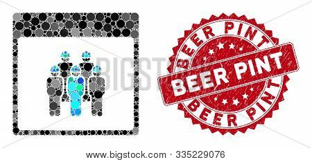 Collage Staff Calendar Page And Grunge Stamp Seal With Beer Pint Caption. Mosaic Vector Is Created W