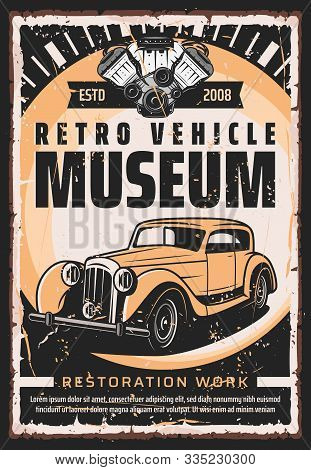 Vintage Old Cars Museum And Rarity Vehicle Motors Show Retro Poster. Vector Retro Transport Restorat