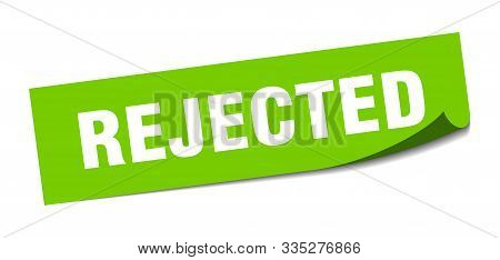 Rejected Sticker. Rejected Square Isolated Sign. Rejected