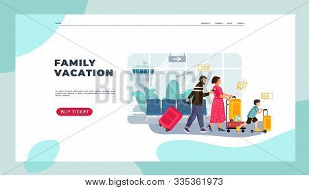 Tourists Landing Page. Family On Vacation With Kids And Luggage, Man And Women Happy Characters Goin
