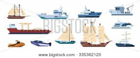 Flat Ships. Sailing Yachts, Marine Sailboats And Motor Ships, Ocean Transportation Types. Vector Ill