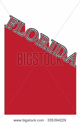 Text In Red And White Proclaiming Florida With A Shadow Backdrop