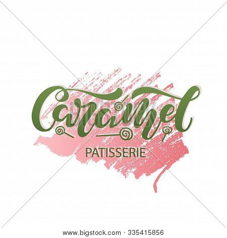 Illustration Of Caramel Brush Lettering For Banner, Leaflet, Poster, Clothes, Confectionary Or Patis