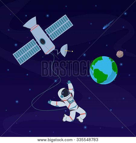 Earth With Astronaut. Cosmonaut Floating In Stratosphere Near Earth Planet, Spaceship. Spacewalk Exp