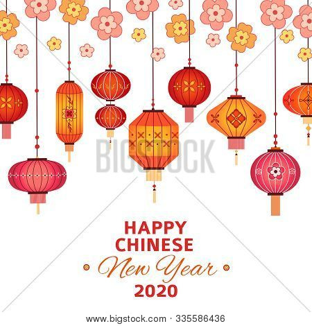 Chinese New Year Background. Asian Lanterns, Sakura Branches And Pattern Flowers. 2020 Lunar Happy N