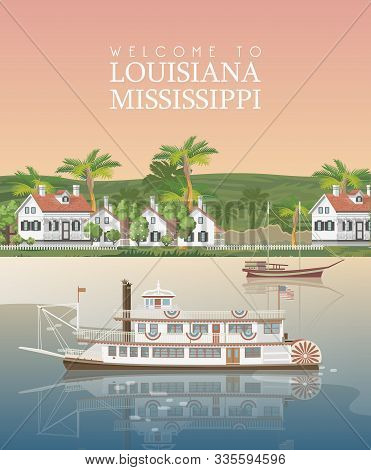 Louisiana. Mississippi River With Steamboat And Cute White Houses On The Shore