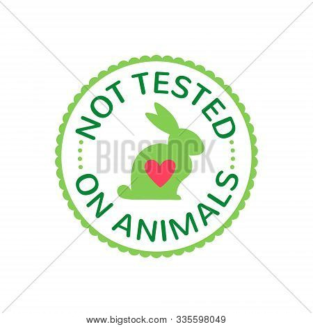 Not Tested On Animlas Sign With Rabbit And Heart. Vector Cruelty Free Badge.
