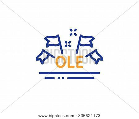 Championship With Flags Sign. Ole Chant Line Icon. Sports Event Symbol. Colorful Outline Concept. Bl