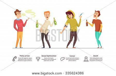 Addiction Dangerous. Danger Of Alcoholism, Drugs, Smoking Illustration. Addiction Male Vector Charac