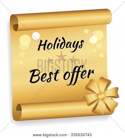 Holidays Big Sale, Best Offer In Store. Golden Badge With Black Words, Caption Or Inscription. Ribbo