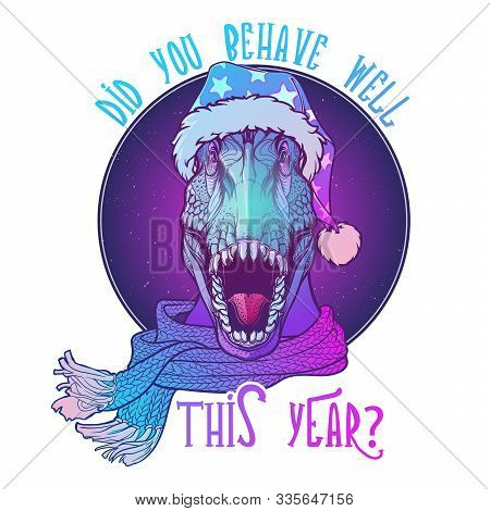 Roaring T-rex In Santa Clouses Hat And Scarf. Christmas Clothes Print Or Sticker Design. Neon Colore