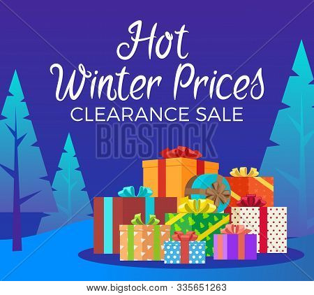 Hot Winter Prices Clearance Sale Vector, Christmas And New Year Propositions From Stores And Shops.