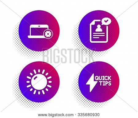 Notebook Service, Resume Document And Sunny Weather Icons Simple Set. Halftone Dots Button. Quicksta