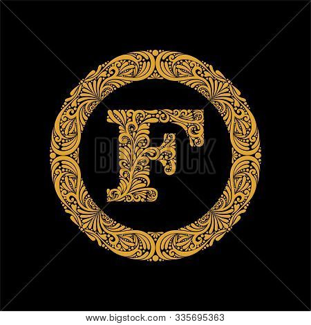 Premium, Elegant Capital Letter F In A Round Frame Is Made Of Floral Ornament. Baroque Style.elegant