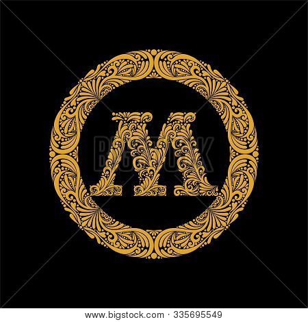 Premium, Elegant Capital Letter M In A Round Frame Is Made Of Floral Ornament. Baroque Style.elegant