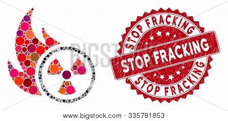 Mosaic Atomic Fire And Rubber Stamp Seal With Stop Fracking Text. Mosaic Vector Is Created From Atom