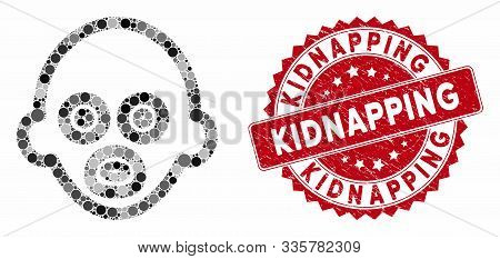 Collage Baby And Rubber Stamp Seal With Kidnapping Text. Mosaic Vector Is Created With Baby Icon And