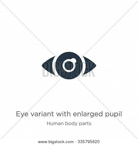 Eye Variant With Enlarged Pupil Icon Vector. Trendy Flat Eye Variant With Enlarged Pupil Icon From H