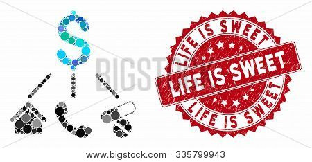 Mosaic Life Expenses And Distressed Stamp Seal With Life Is Sweet Text. Mosaic Vector Is Designed Fr