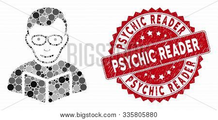 Mosaic Reader And Rubber Stamp Seal With Psychic Reader Phrase. Mosaic Vector Is Created With Reader