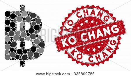 Mosaic Thai Baht And Grunge Stamp Seal With Ko Chang Text. Mosaic Vector Is Composed With Thai Baht