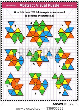Iq, Memory And Spacial Reasoning Skills Training Abstract Visual Puzzle: How Is It Done? Which Two P