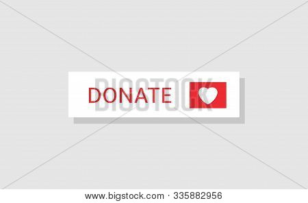 Donate Button Icon. Red Button With White Heart For Your Website, Philanthropy, Charity And Voluntee