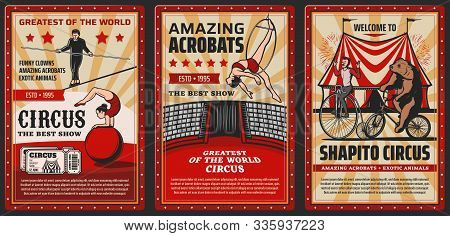 Circus And Funfair Carnival, Vector Vintage Retro Posters, Exotic Animals And Acrobats. Shapito Big