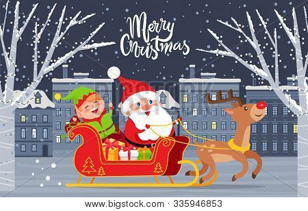 Merry Christmas Winter Holidays Greeting Poster. Santa Claus With Elf And Presents Sit In Carriage W