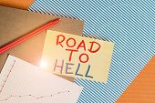 Conceptual hand writing showing Road To Hell. Business photo showcasing Extremely dangerous passageway Dark Ri Unsafe travel Striped paperboard cardboard office study supplies chart. poster