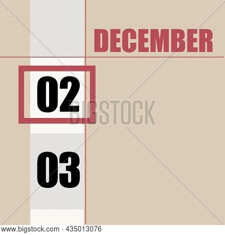 December 2. 2th Day Of Month, Calendar Date.beige Background With White Stripe And Red Square, With