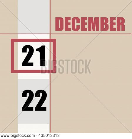 December 21. 21th Day Of Month, Calendar Date.beige Background With White Stripe And Red Square, Wit