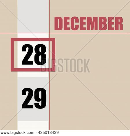 December 28. 28th Day Of Month, Calendar Date.beige Background With White Stripe And Red Square, Wit
