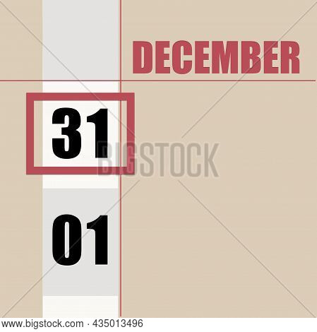 December 31. 31th Day Of Month, Calendar Date.beige Background With White Stripe And Red Square, Wit