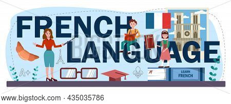 French Language Typographic Header. Language School French Course.