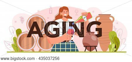 Aging Typographic Header. Wine Production In A Wood Barrel Or Clay Amphora