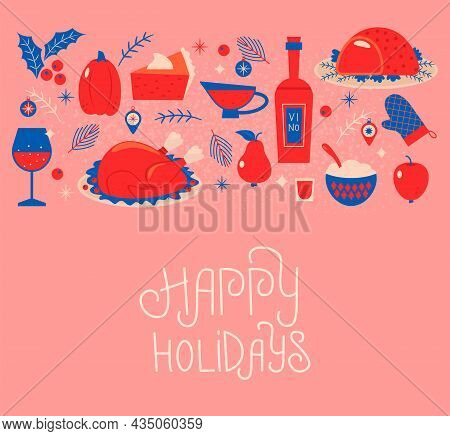 Greeting Card Or Banner With Hand Lettering Holiday Thanksgiving. Turkey, Cranberry Sauce, Pumpkin,