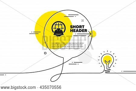 Global Engineering Icon. Continuous Line Idea Chat Bubble Banner. Engineer Or Architect Helmet Sign.