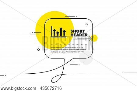 Growth Chart Icon. Continuous Line Chat Bubble Banner. Financial Graph Sign. Upper Arrows Symbol. Bu