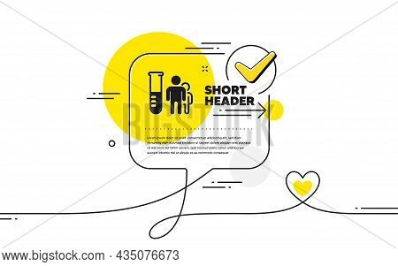 Medical Analyzes Icon. Continuous Line Check Mark Chat Bubble. Medicine Beaker Sign. Pharmacy Medica