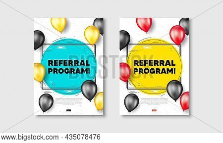 Referral Program Text. Flyer Posters With Realistic Balloons Cover. Refer A Friend Sign. Advertising